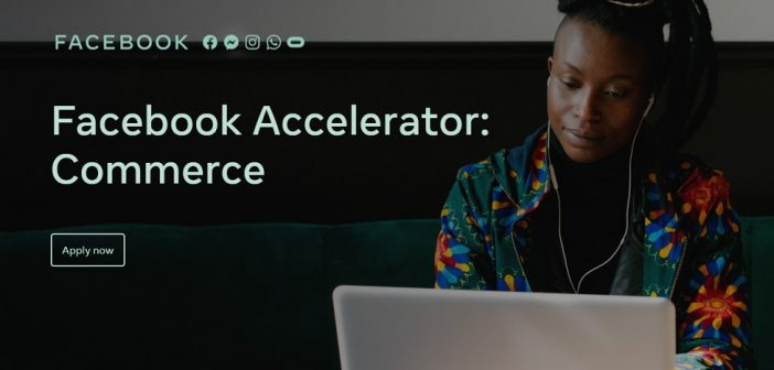 African E-Commerce Startups Invited To Apply For Facebook Accelerator